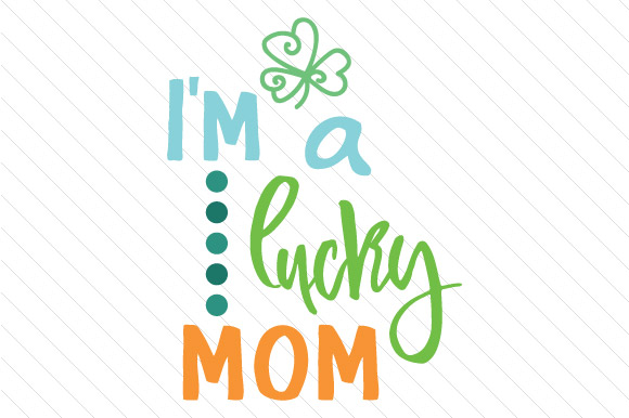 lucky with mom